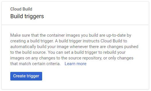 Cloud Build create trigger 1